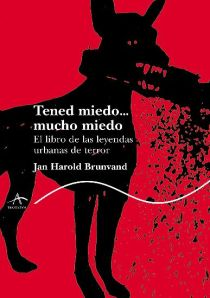 Tened Miedo Mucho Miedo - Jan H Brunvand