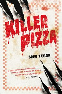 Killer Pizza - Greg Taylor