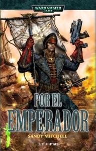 Por el Emperador - Sandy Mitchell