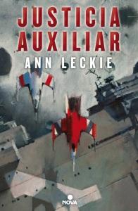 Justicia Auxiliar - Ann Leckie
