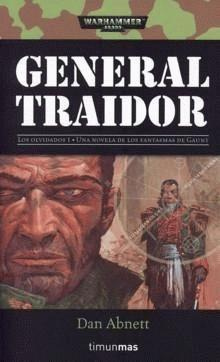 General Traidor - Dan Abnett