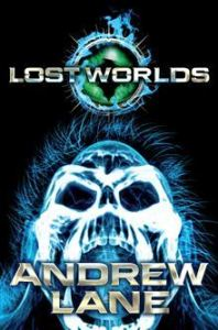 The Lost Worlds - Andrew Lane
