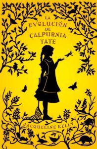 La Evolución de Calpurnia Tate - Jacqueline Kelly