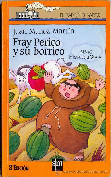 Fray Perico Y Su Borrico Juan Muñoz Martín Un Libro Para Esta Noche