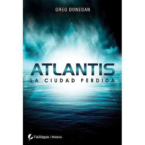 Atlantis La Ciudad Perdida - Greg Donegan