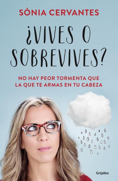 ¿Vives o sobrevives? - Sònia Cervanes
