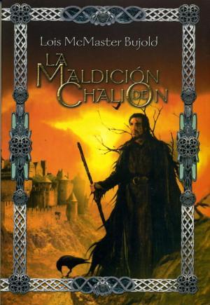 La maldición de Chalión - Lois McMaster Bujold