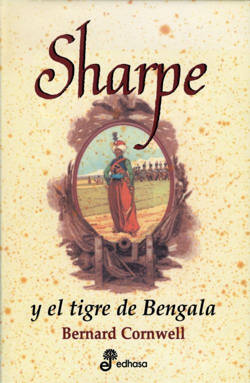 Sharpe y el Tigre de Bengala - Bernard Cronwell