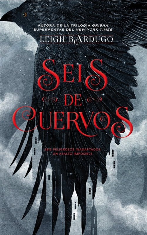 Seis de Cuervos - Leigh Bardugo