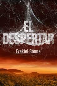 El Despertar - Ezekiel Boone