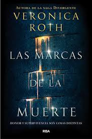 Las Marcas de la muerte - Veronica Roth