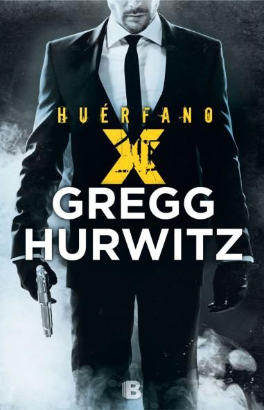Huérfano X - Gregg Hurwitz