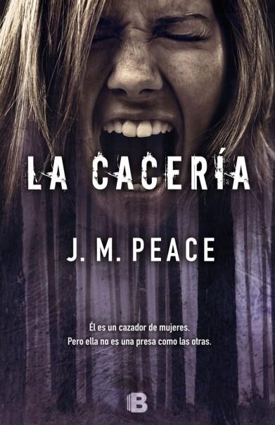 La Cacería - J.M. Peace