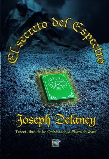 El Secreto del Espectro - Joseph Delaney