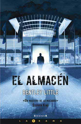 El Almacén - Bentley Little