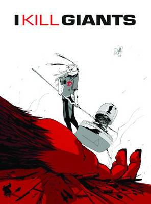 I Kill Giants - Joe Kelly