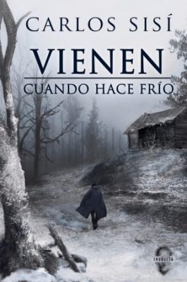 Vienen cuando hace frío - Carlos Sisí