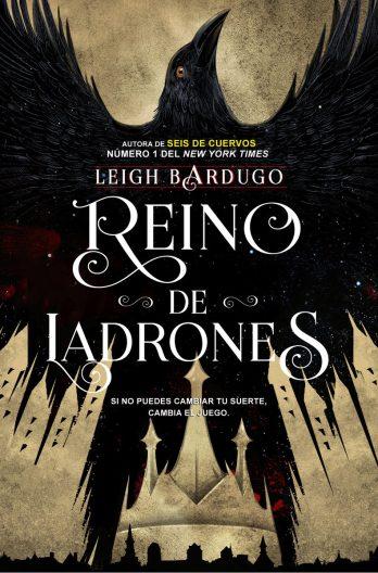 Reino de Ladrones - Leigh Bardugo